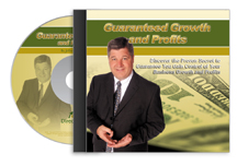 Guaranteed Growth and Profits