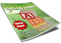Learn the Basics (Special Report - PDF Download)